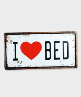 Plaque d'immatriculation  I Love Bed