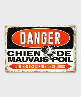 Plaque Métal Décorative vintage Danger Chien de Mauvais Poil