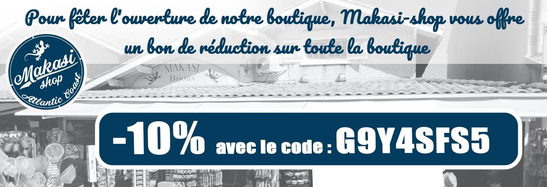 -10% de remise pour fêter l ouverture avec le code : G9Y4SFS5